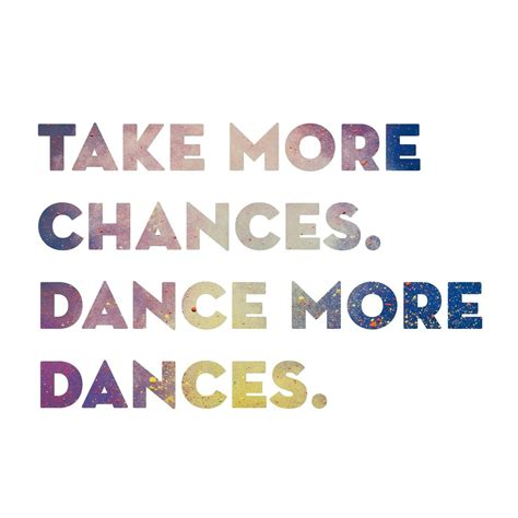 printable dance quotes pin by jilly on my passion dance pinterest dancing