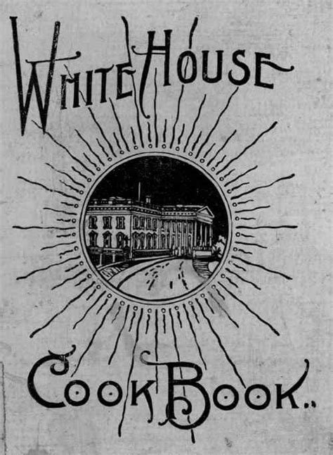 books about the white house the white house cook book by hugo ziemann f l gillette