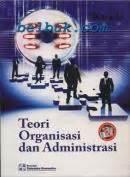 Organisasi Kepemimpinan Dan Perilaku Administrasi Sondang P Siagian teori organisasi dan administrasi kusdi belbuk