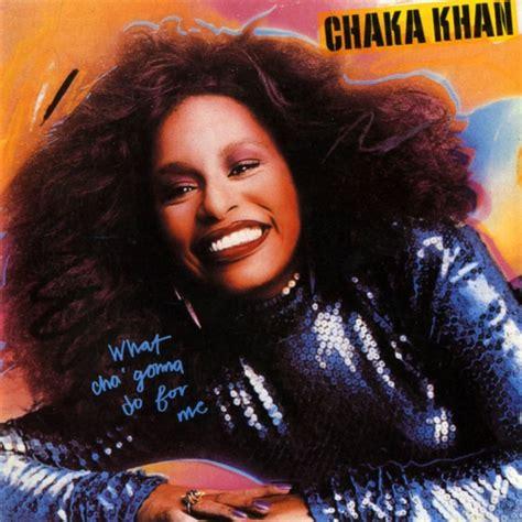 chaka khan my lyrics chaka khan what cha gonna do for me lyrics genius lyrics