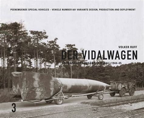 v2 the a4 rocket from peenemunde to redstone books der vidalwagen v2 rocket book by volker ruff panzerwrecks