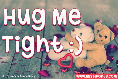 hug me hug me tight by misti fonts font bundles