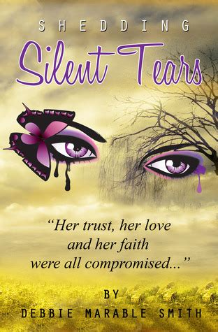 silent tears books shedding silent tears by debbie marable smith reviews