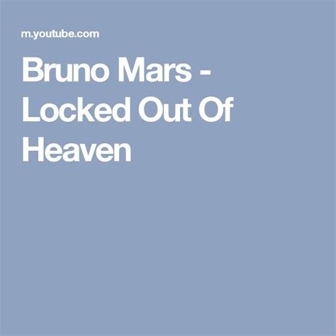 download mp3 song bruno mars locked out of heaven 25 best ideas about locked out of heaven on pinterest