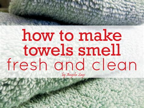 How Do You Get Smell Out Of A Mattress by How To Make Towels Smell Fresh And Clean Angela Says