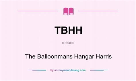 meaning of hangar what does tbhh definition of tbhh tbhh stands