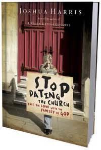 Buku Stop Dating The Church Joshua Harris stop dating the church preachinghelp org