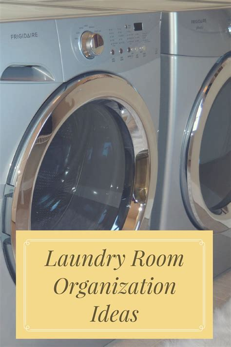 laundry room organization ideas 26 best images about organization cleaning on pinterest