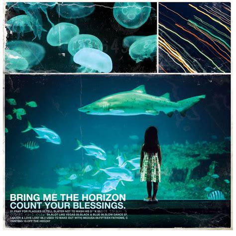 download mp3 full album bring me the horizon count your blessings bring me the horizon mp3 buy full