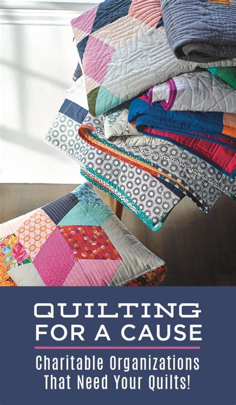 Where To Donate Quilts by Quilting For A Cause Charitable Organizations That Need