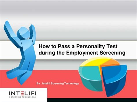 how to pass a personality test during employment screening