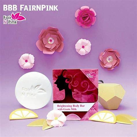 Harga Sabun Fair And Pink sabun bbb fair n pink original bpom pusat stokis agen