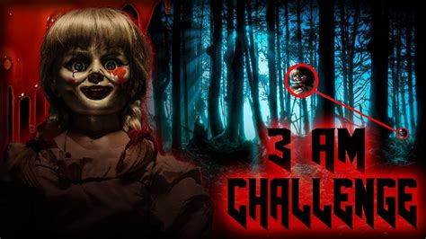 haunted doll hide and seek 3 am overnight challenge in haunted woods one hide