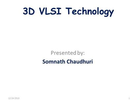 powerpoint templates for vlsi 3d vlsi technology authorstream