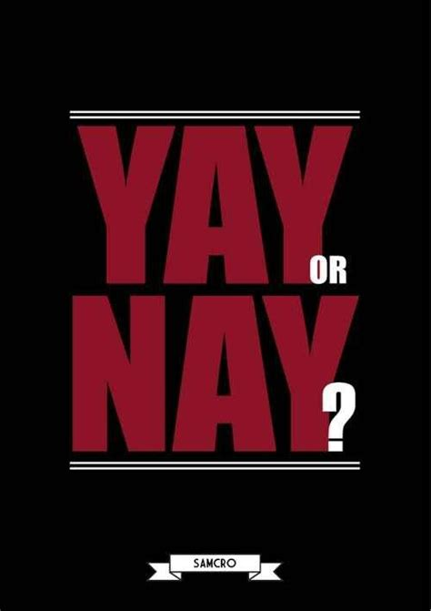 Yay Or Nay Wednesday 5 by Yay Or Nay Sons Of Anarchy