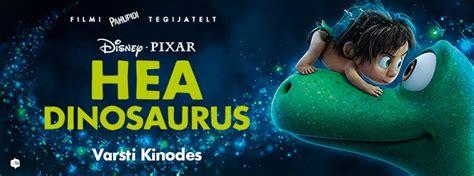 Film Hea Dinosaurus   hea dinosaurus p 245 lva kultuuri ja huvikeskus