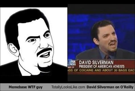 Dave Silverman Meme - memebase wtf guy totally looks like david silverman on o