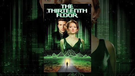 thirteenth floor youtube