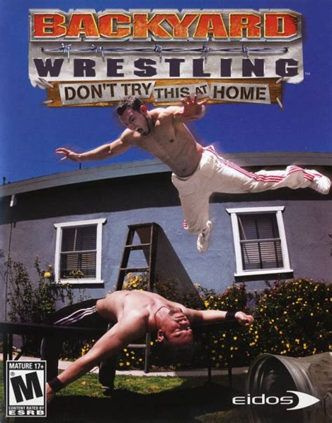 tylene buck backyard wrestling backyard wrestling don t try this at home download free