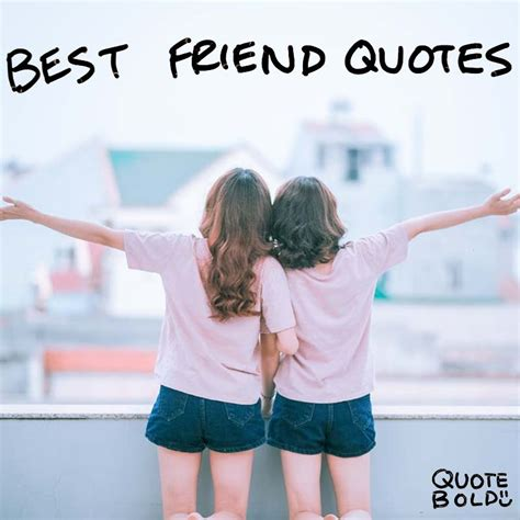 A Best Friend 84 best friend quotes images updated 2018 quote bold