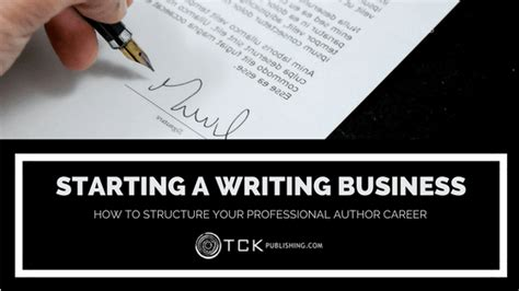 Starting A Business Essay by Starting A Writing Business How To Structure Your Professional Author Career