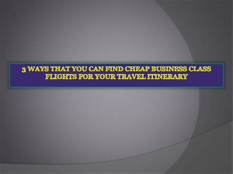3 ways that you find cheap business class flights for your travel