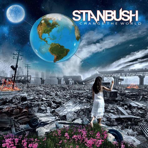 Change World cd review stan bush quot change the world quot markus heavy