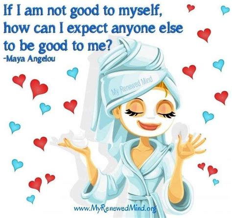 be good to yourself good to be yourself quotes quotesgram