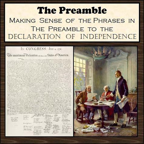 declaration of independence up letter assignment this preamble to the declaration of independence
