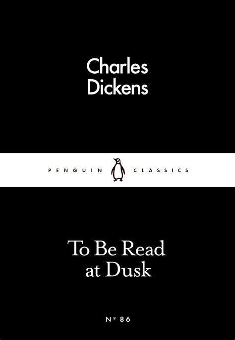 ages unending dusk into books to be read at dusk by charles dickens penguin books