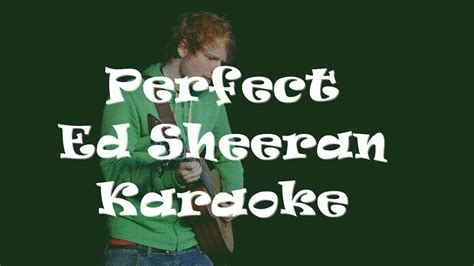 ed sheeran perfect official instrumental perfect ed sheeran karaoke instrumental letra
