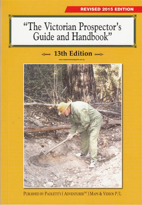 prospector s field book and guide in the search for and the easy determination of ores and other useful minerals classic reprint books prospectors guide and handbook paoletti maps