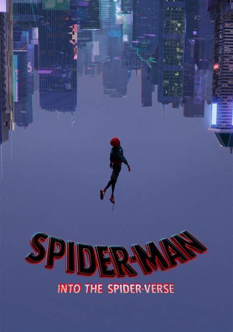 324857 spider man into the spider verse spider man into the spider verse 2018 posters the