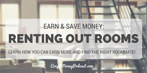 how to rent out a room make some money by renting out your rooms money podcast