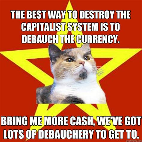 i ve got this more tales of debauchery books the best way to destroy the capitalist system is to