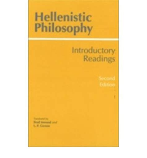 hellenistic philosophy introducing readings series 1 hellenistic philosophy brad inwood 9780872203792