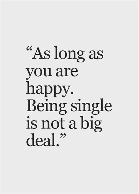 25 Best Im Single Quotes 25 Best Im Single Quotes Ideas On Pinterest