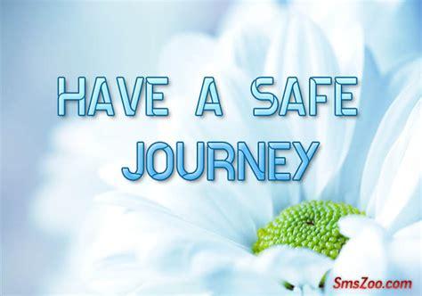 safe journey sms to one happy journey sms