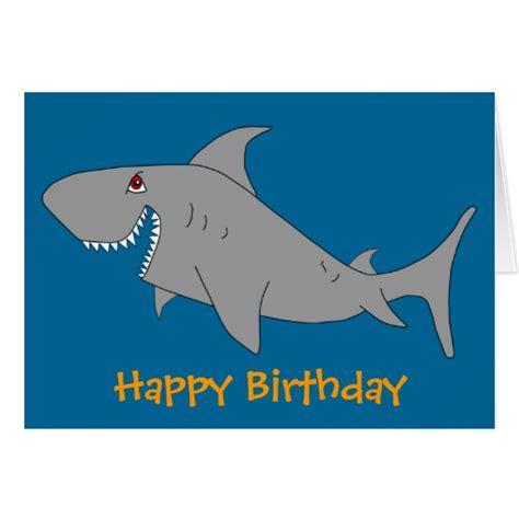 Shark Birthday Card Shark Happy Birthday Card Zazzle