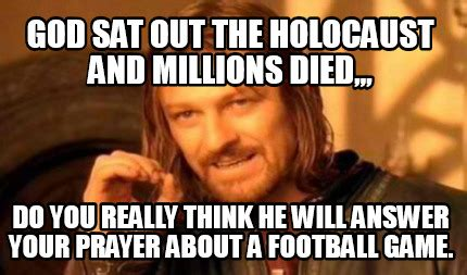 Holocaust Memes - meme creator god sat out the holocaust and millions died
