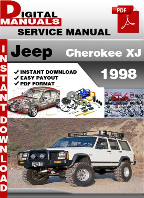 service repair manual free download 1998 jeep cherokee security system jeep cherokee xj 1998 factory service repair manual download man