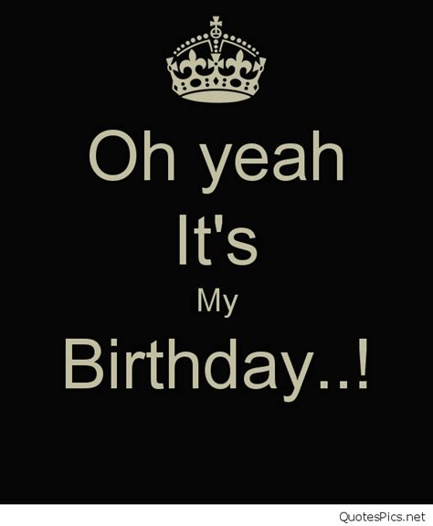 Its My Birthday by It S My Birthday Cards Quotes Sayings And Wallpapers