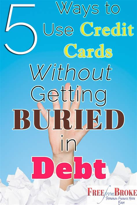 How To Use A Mastercard Gift Card - five ways to use credit cards without getting buried in debt