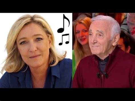 """marine le pen chante charles aznavour """"la bohème"""" youtube"""