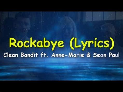 download mp3 free rockabye clean bandit rockabye lyrics clean bandit ft anne marie sean