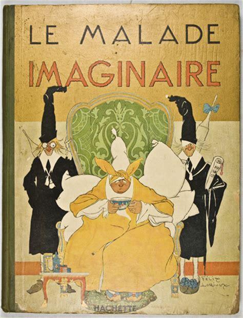 le malade imaginaire le malade imaginaire moliere felix lorioux illustrator