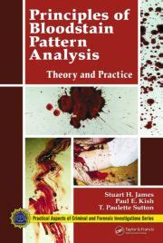 bloodstain pattern analysis with an introduction to crime scene bloodstain pattern analysis with an introduction to crime