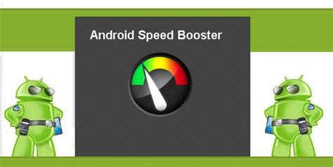 android speed booster 7 apps para otimizar seu smartphone