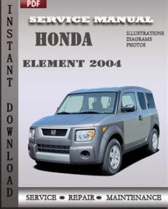 free car repair manuals 2007 honda element user handbook 2004 honda element owners manual download free