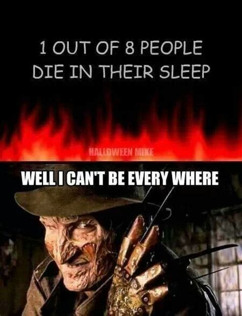 Freddy Krueger Meme - 17 best freddy krueger quotes on pinterest freddy